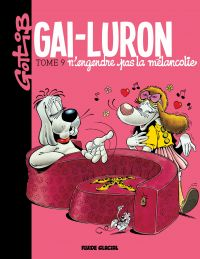 Gai-Luron - Tome 9 - Gai-Lu...