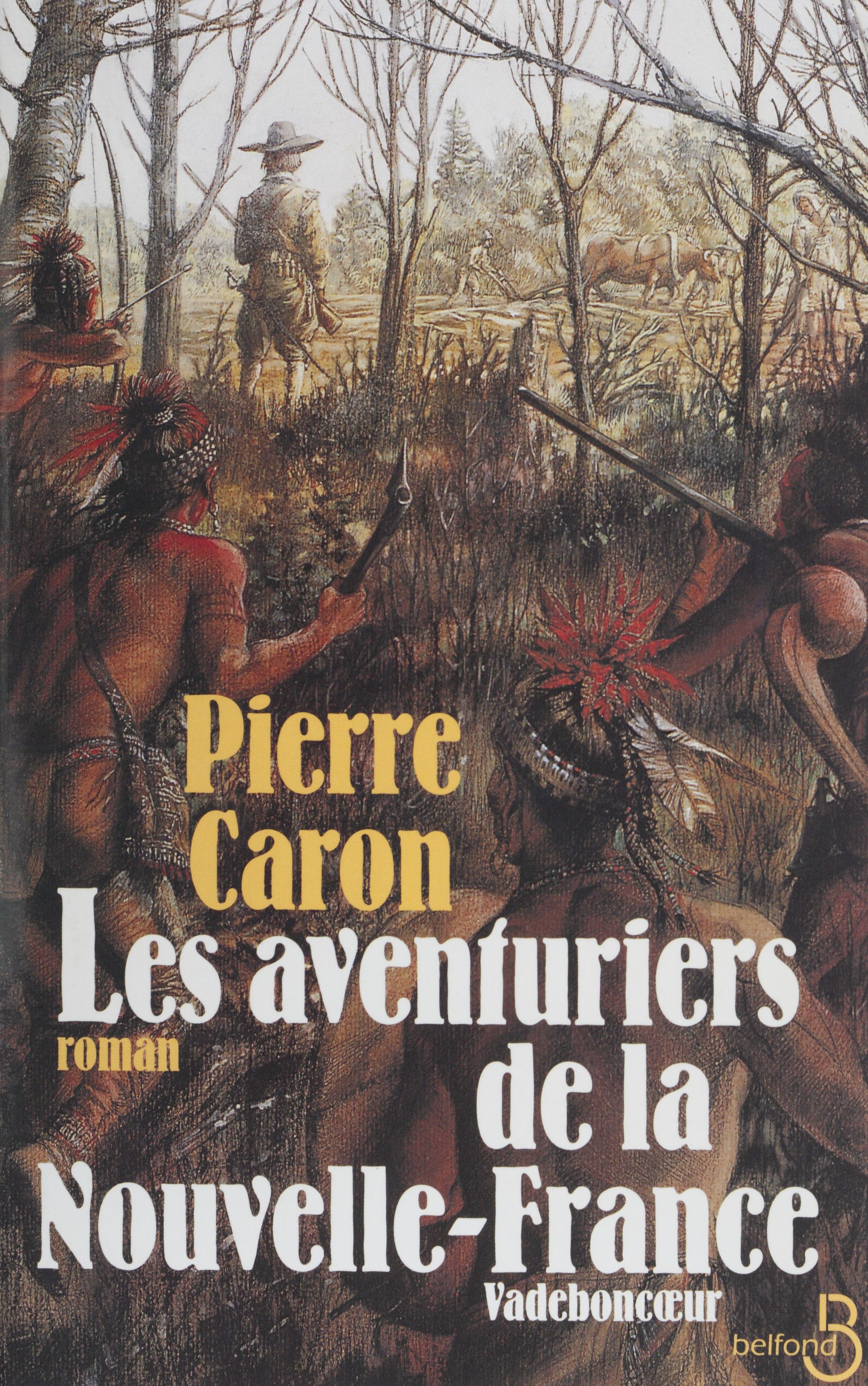 Les aventuriers de la Nouvelle-France