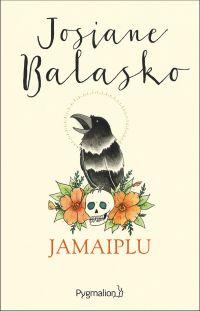 Jamaiplu | Balasko, Josiane. Auteur