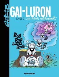 Gai-Luron en écrase méchamment