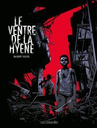 Le Ventre de la Hyène | Baloup, Clément (1978-....). Auteur