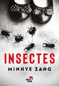 Insectes | Zang, Min-hye. Auteur