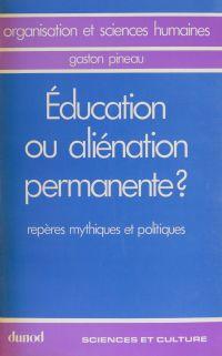Éducation ou aliénation per...
