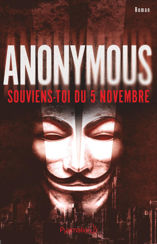 Anonymous. Souviens-toi du 5 novembre
