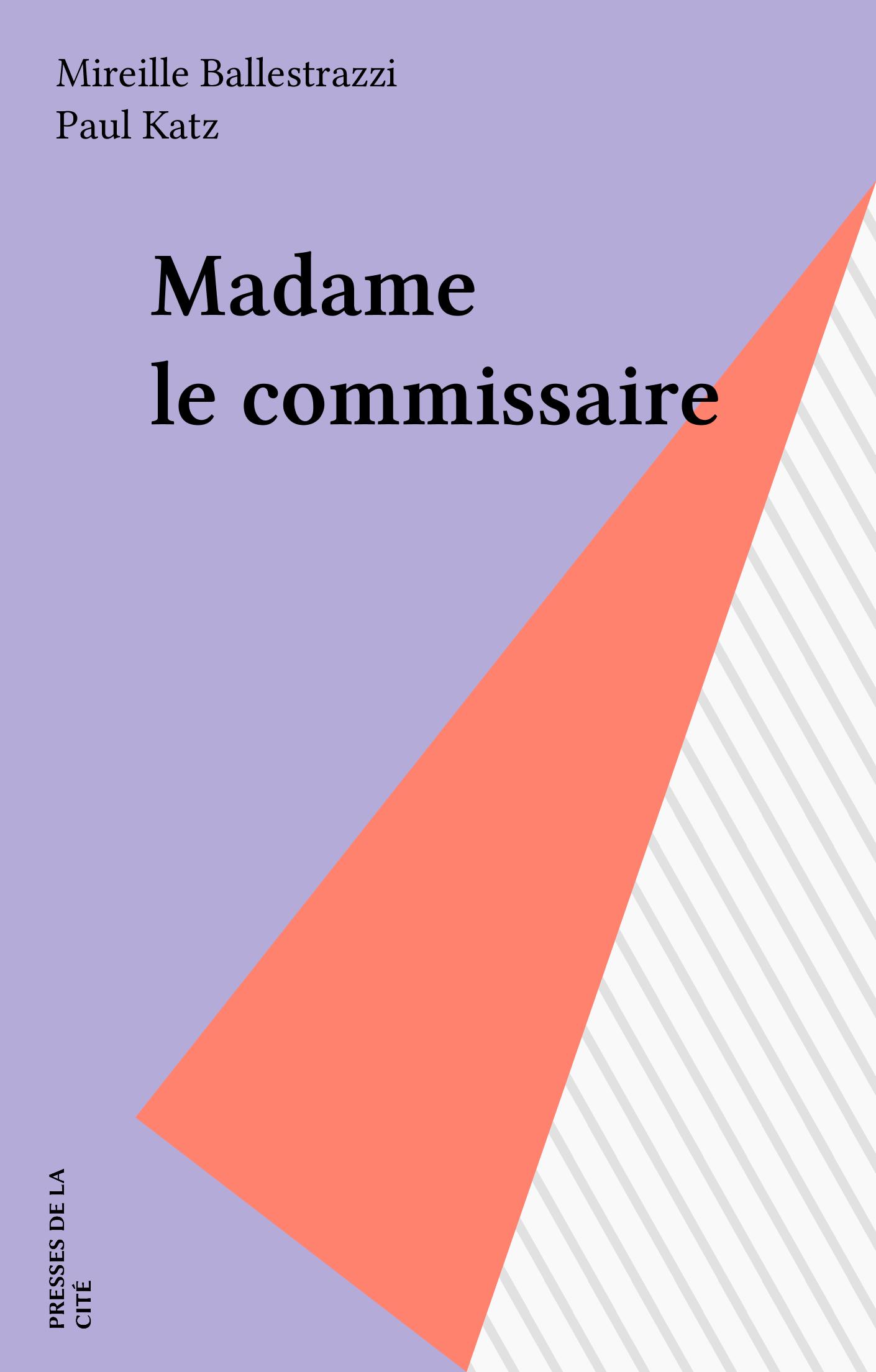 Madame le commissaire