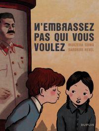 N'embrassez pas qui vous voulez | Sowa, Marzena (1979-....). Auteur