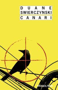 Canari | Swierczynski, Duane. Auteur