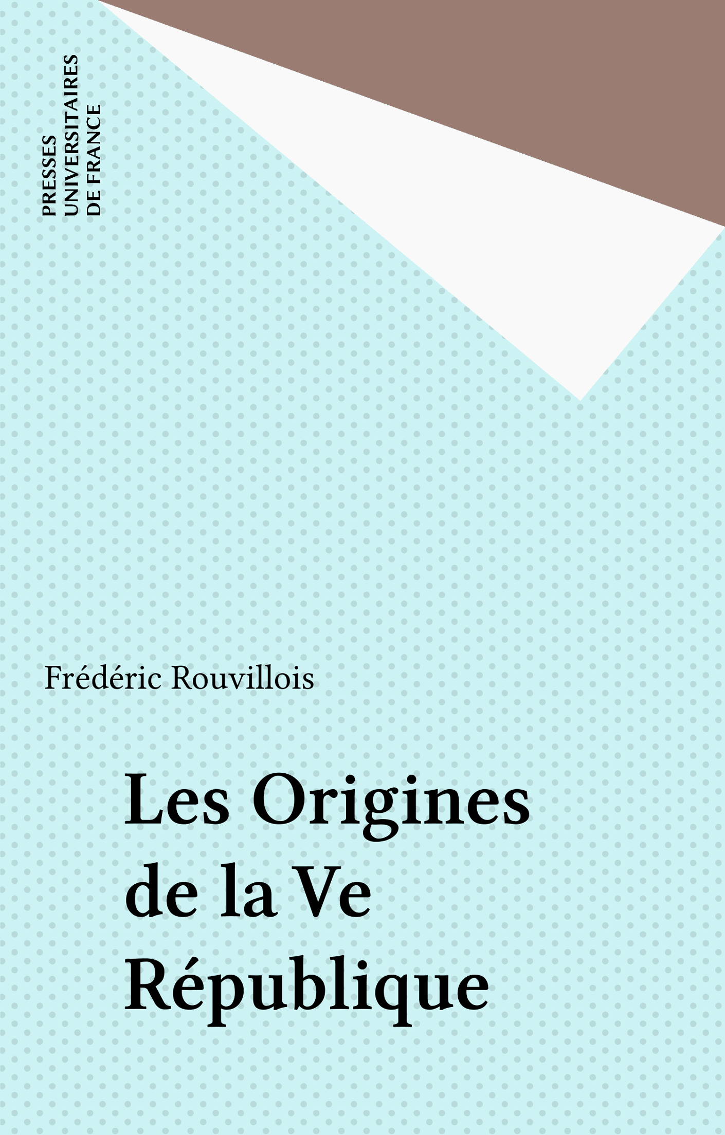 Les Origines de la Ve Répub...
