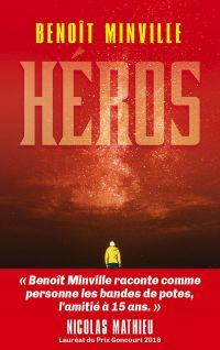 Héros (Livre 2) - Générations | Minville, Benoît. Auteur