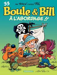 Boule et Bill - Tome 33 - À l'abordage ! ! (33)