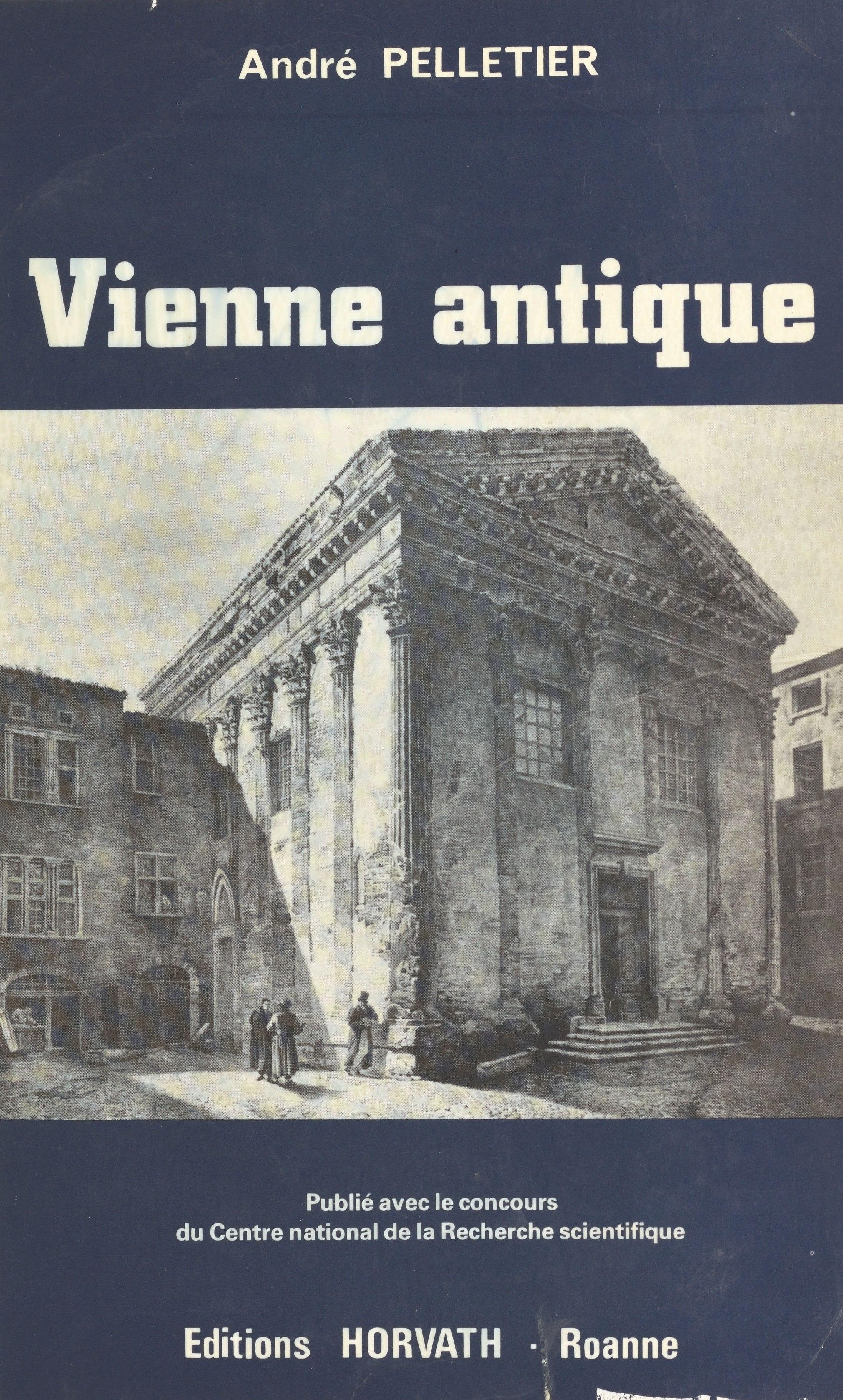 Vienne antique : de la conquête romaine aux invasions alamanniques (IIe siècle avant-IIIe siècle apr