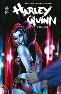 Harley Quinn - Tome 2 - Fol...