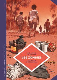 La petite Bédéthèque des Savoirs - Tome 19 - Les zombies. La vie au-delà de la mort | Charlier, Philippe (1977-....). Auteur