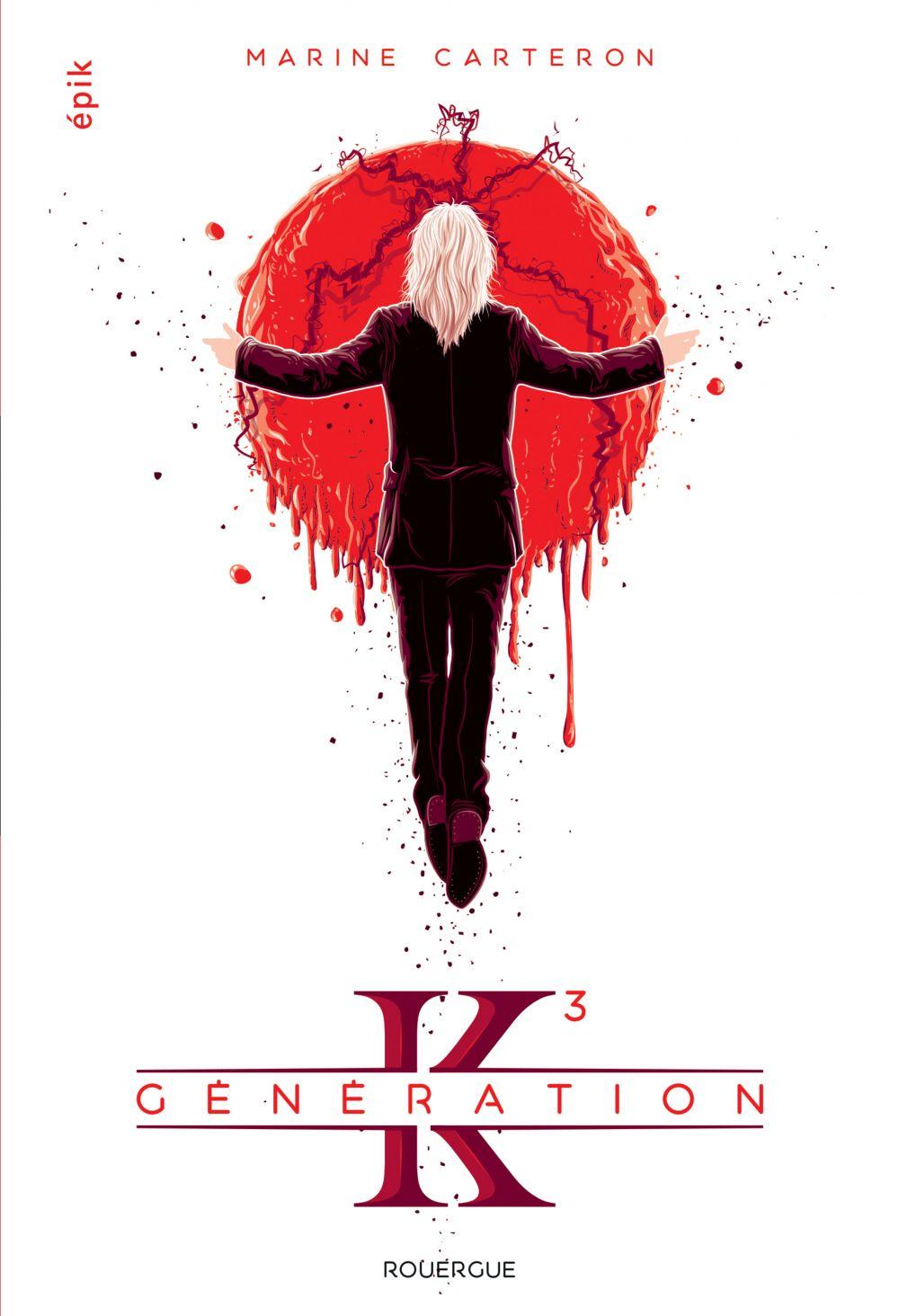 Génération K - Tome 3 | Carteron, Marine. Auteur
