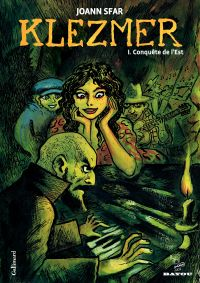 Klezmer (Tome 1) - Conquête de l'Est | Sfar, Joann (1971-....). Auteur