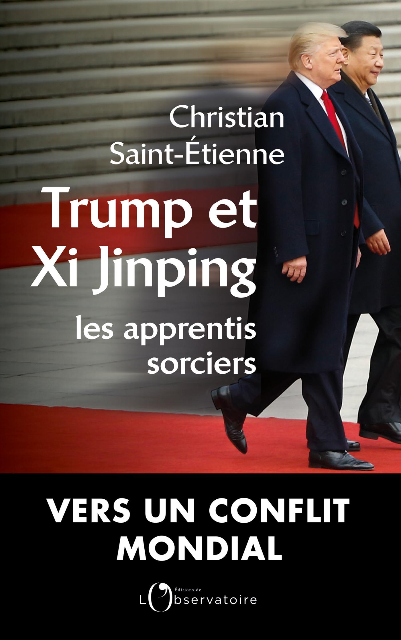 TRUMP ET XI, LES APPRENTIS ...