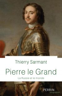 Pierre Le Grand | Sarmant, Thierry (1969-....). Auteur