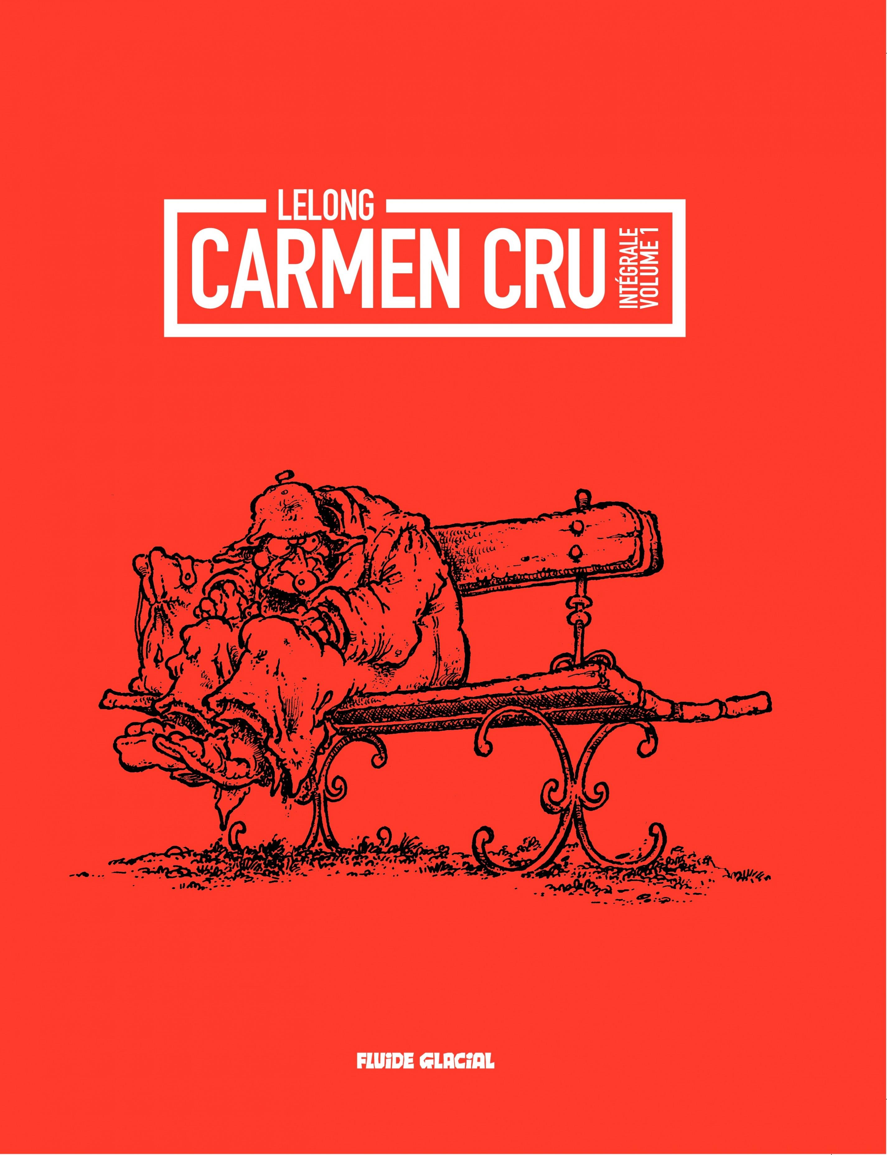 Carmen cru - Tome 1 - Carmen Cru - integrale – Tome1