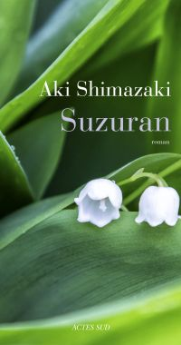 Suzuran | Shimazaki, Aki. Auteur