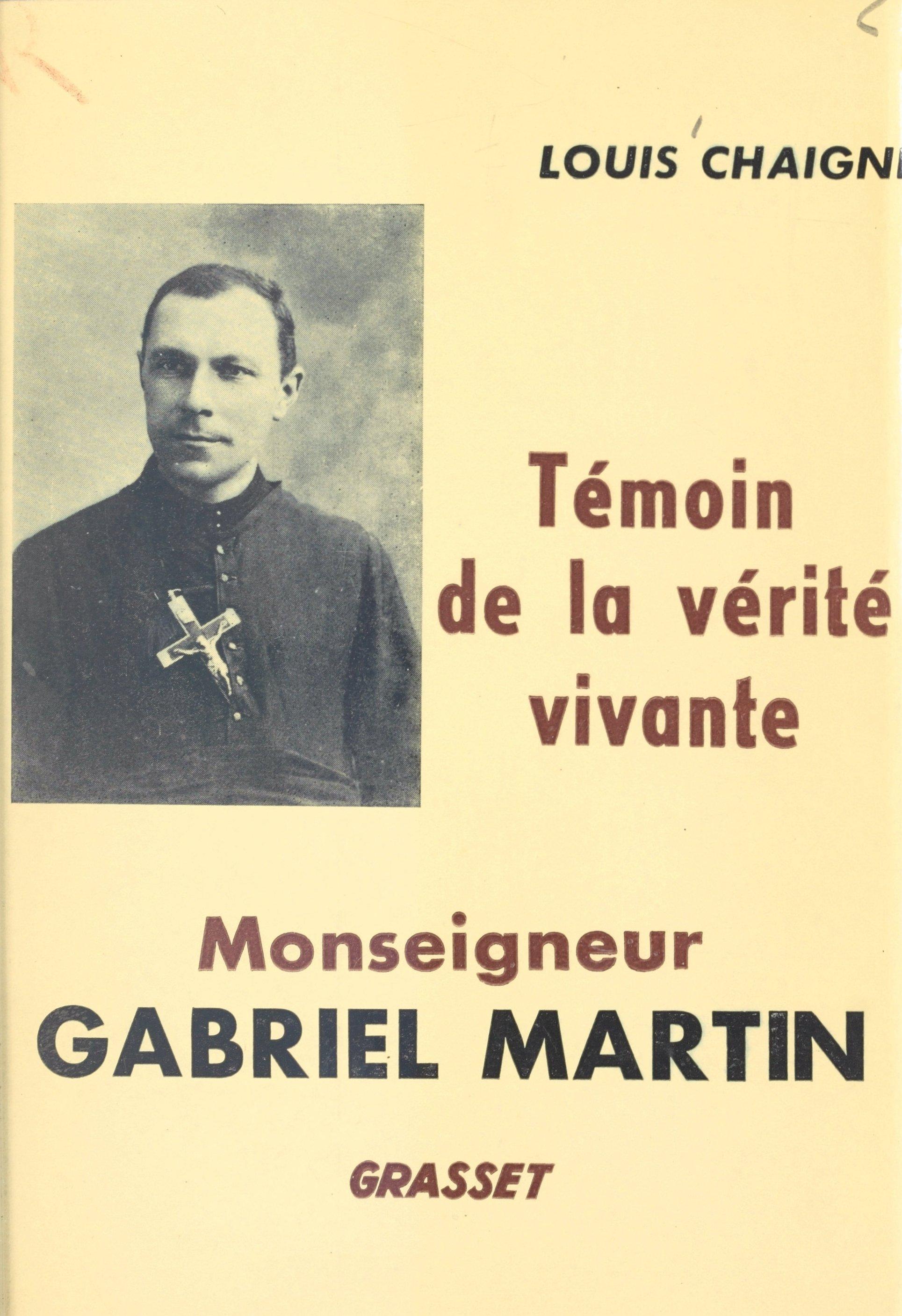 Monseigneur Gabriel Martin,...