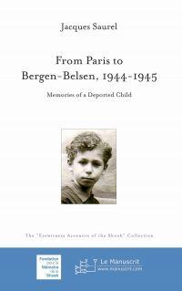 From Paris to Bergen-Belsen...