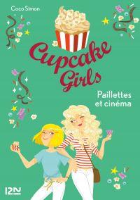 Cupcake Girls - tome 19 : Paillettes et cinéma