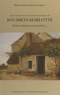 Bourron-Marlotte : si les m...