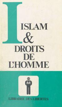Islam et droits de l'homme ...