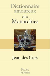 Image de couverture (Dictionnaire amoureux des monarchies)