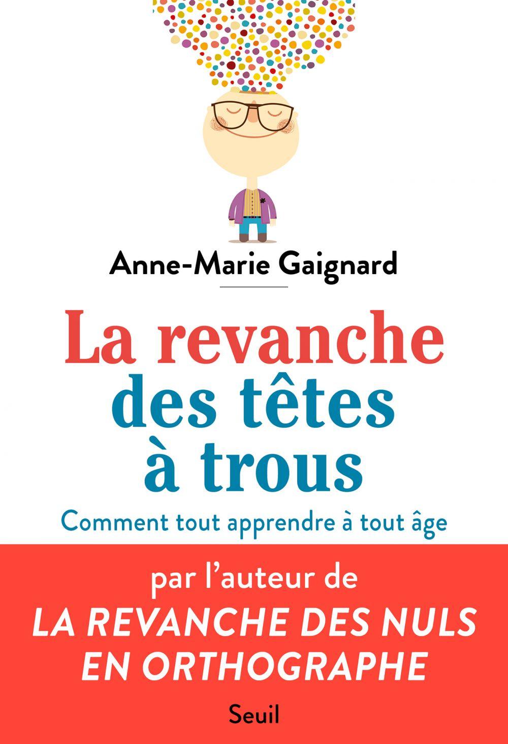 La Revanche des têtes à trous   Gaignard, Anne-Marie. Auteur