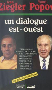 Un dialogue Est-Ouest