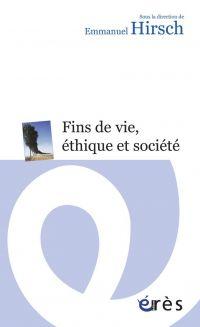 Fins de vie, éthique et soc...