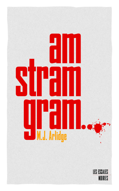 Am stram gram | ARLIDGE, M.J.