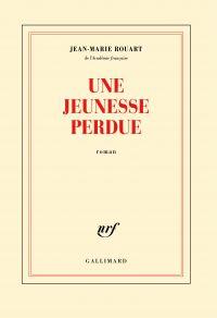 Une jeunesse perdue | Rouart, Jean-Marie. Auteur