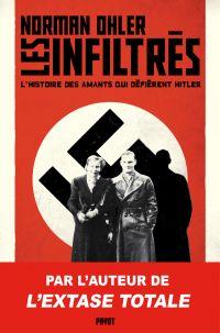 Les infiltrés : l'histoire des amants qui défièrent Hitler