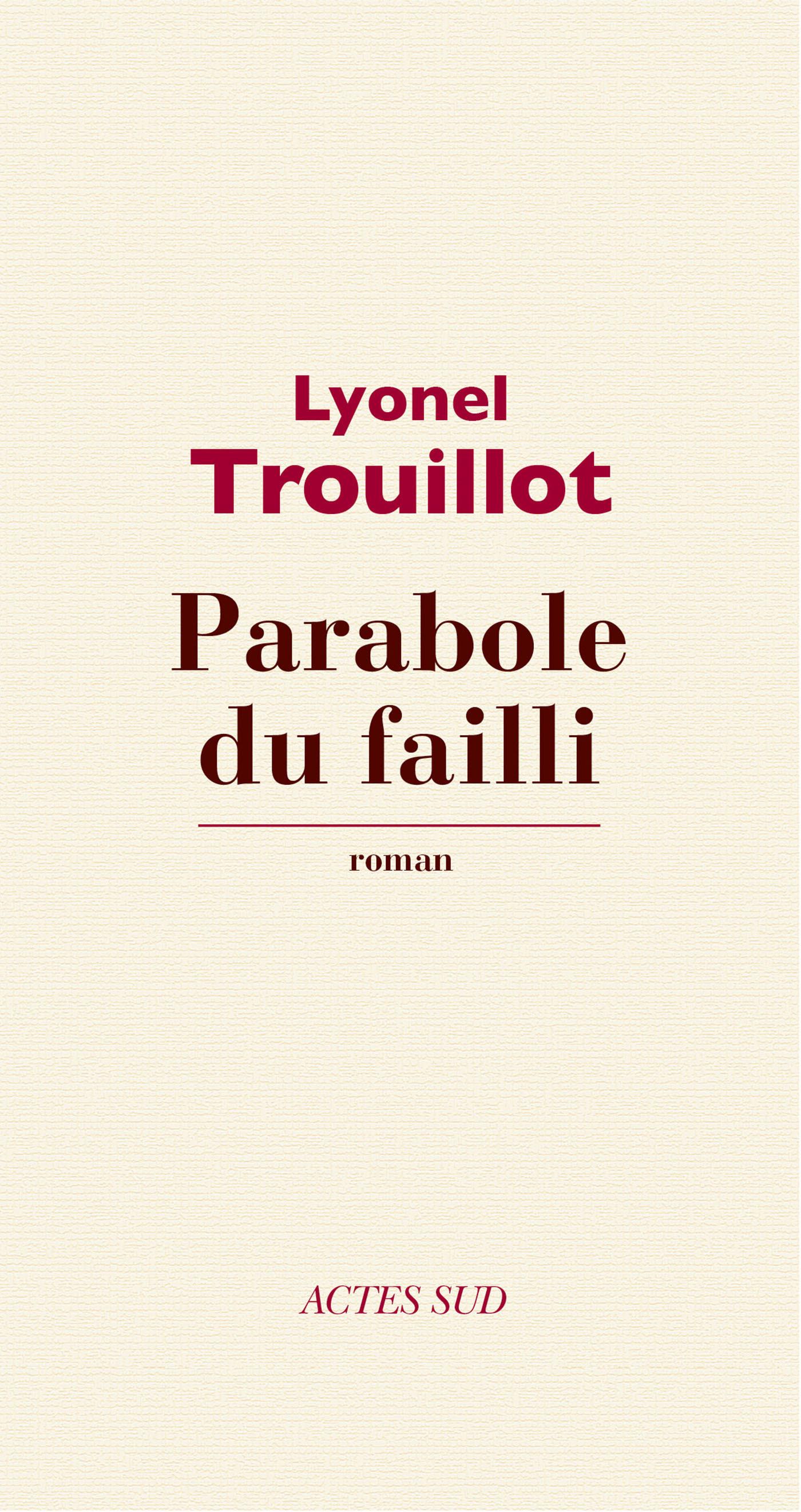 Parabole du failli | Trouillot, Lyonel