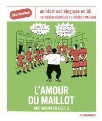 Sociorama - L'Amour du maillot | Rasera, Frédéric. Auteur
