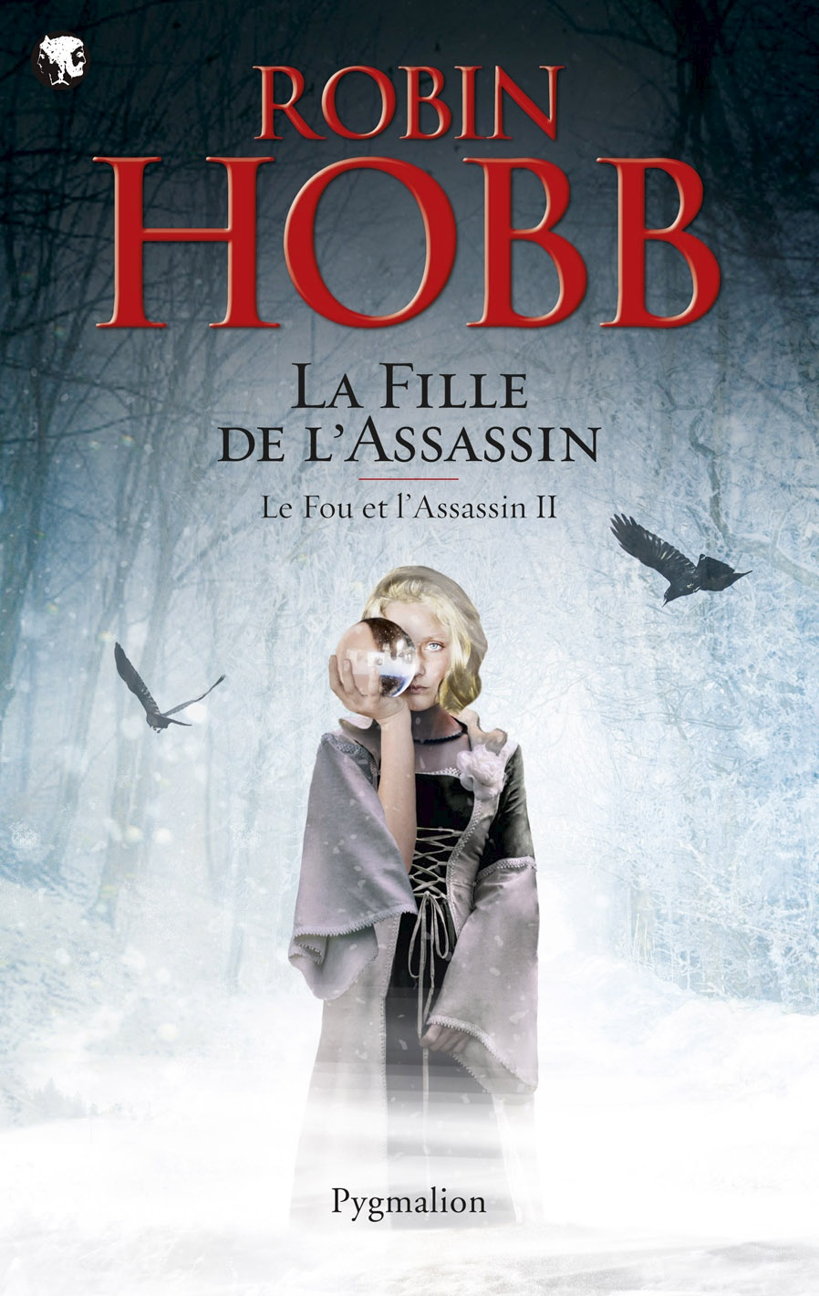 Le Fou et l'Assassin (Tome 2) - La Fille de l'assassin | Hobb, Robin