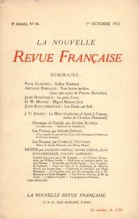 La Nouvelle Revue Française N' 46 (Octobre 1912)