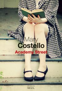 Academy Street | Costello, Mary