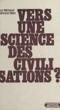 Vers une science des civili...