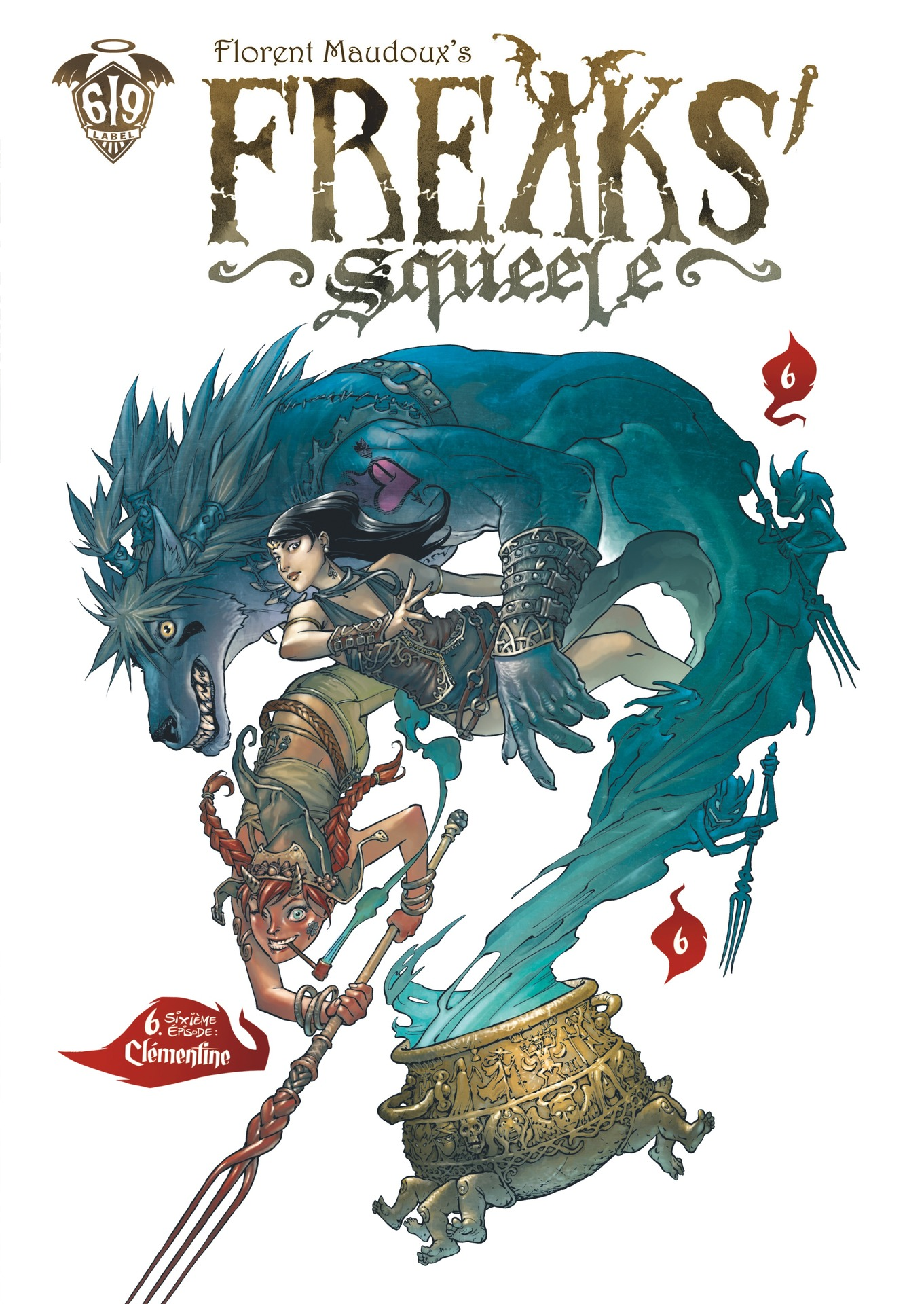 Freaks' Squeele - Tome 6 - ...