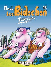 Les Bidochon T.16 Toniques