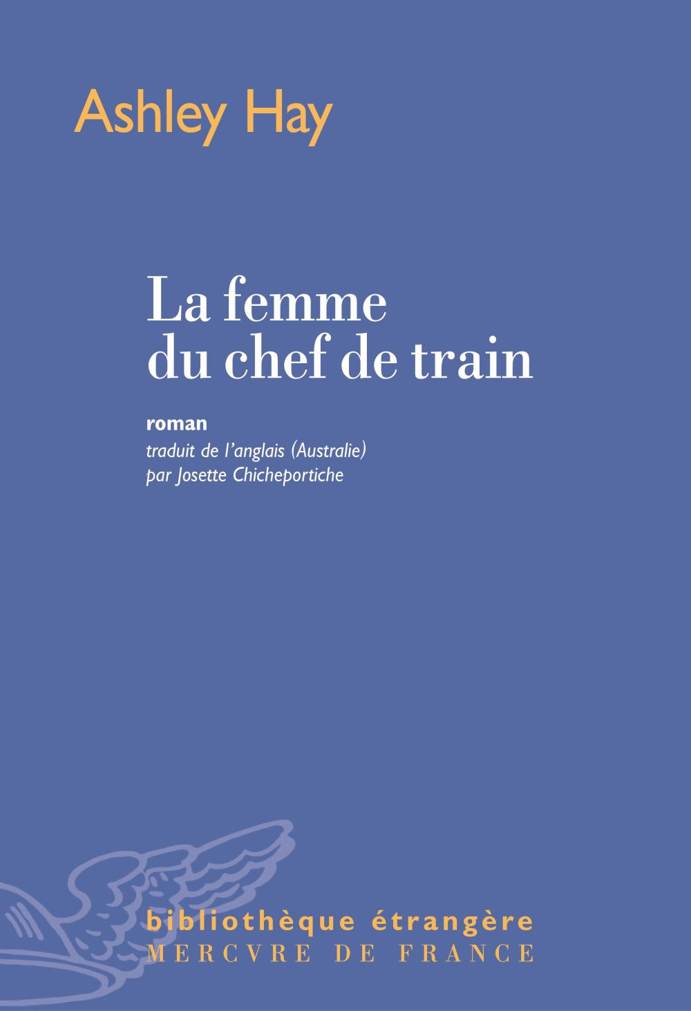La femme du chef de train | Hay, Ashley. Auteur