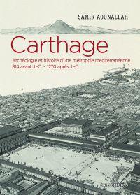 Carthage - Archéologie et h...