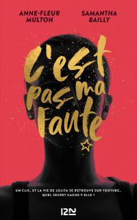 C'est pas ma faute | Multon, Anne-Fleur (1993-....). Auteur