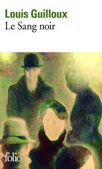 Le Sang noir | Guilloux, Louis (1899-1980). Auteur