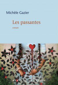 Les passantes | Gazier, Michèle. Auteur