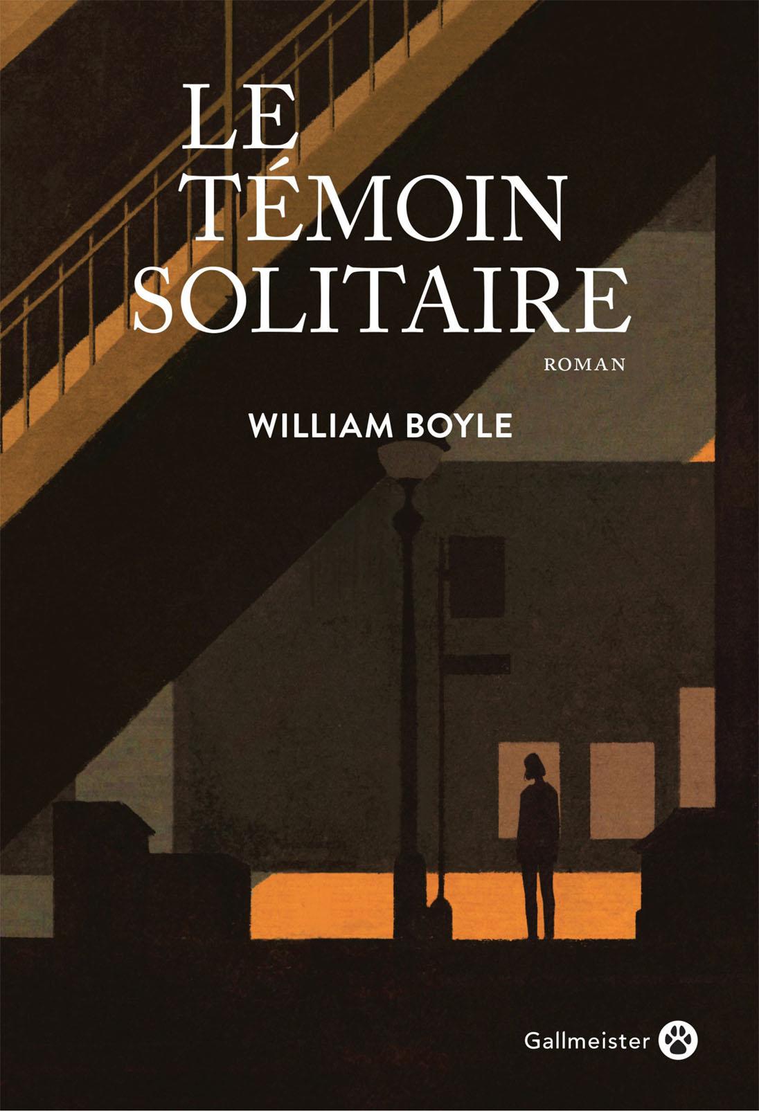 Le Témoin solitaire | Boyle, William