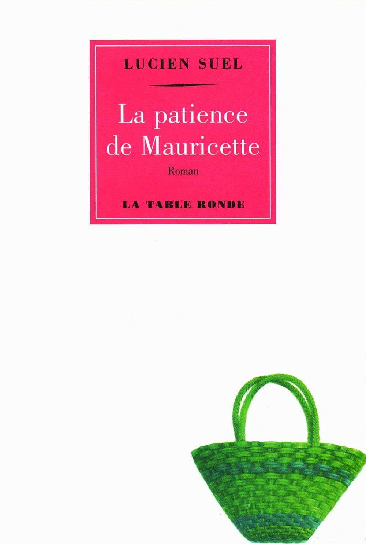 La patience de Mauricette